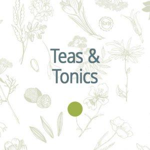 Teas & Tonics